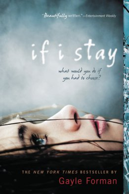 Book Cover - If I Stay by Gayle Forman