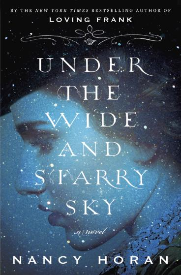 Book Cover - Under the Wide and Starry Sky by Nancy Horan