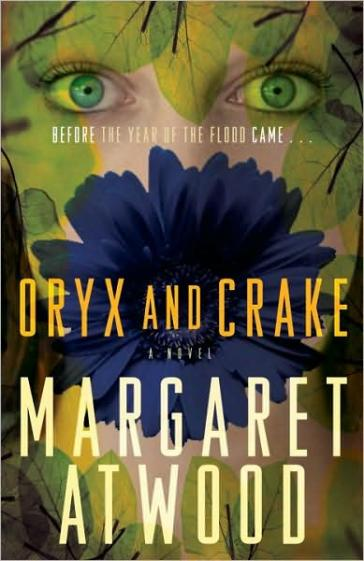 Book Cover - Oryx and Crake by Margaret Atwood