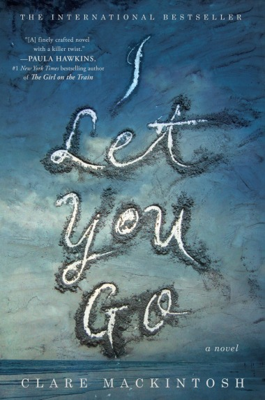 Book Cover - I Let You Go by Clare Mackintosh