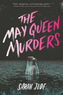 Book Cover - The May Queen Murders by Sarah Jude
