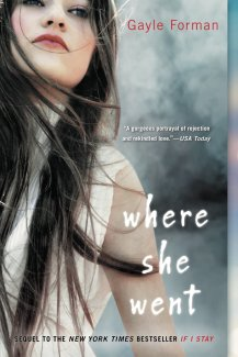 Book Cover - Where She Went by Gayle Forman