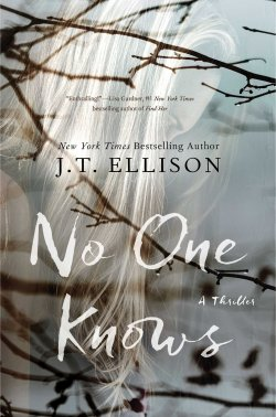 Book Cover - No One Knows by J.T. Ellison