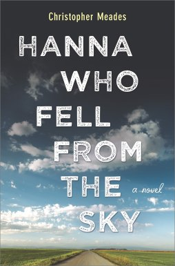 Book Cover - Hanna Who Fell from the Sky by Christopher Meades