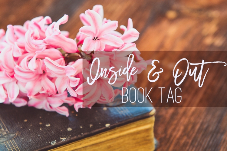 Inside and Out Book Tag