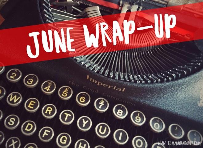 June Wrap-Up