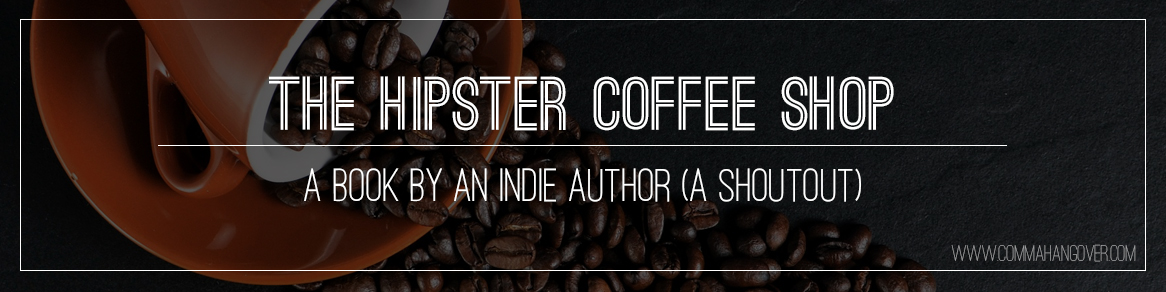The Hipster Coffee Shop