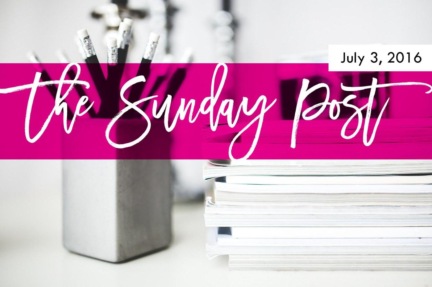 1. Sunday Post 7-3-216