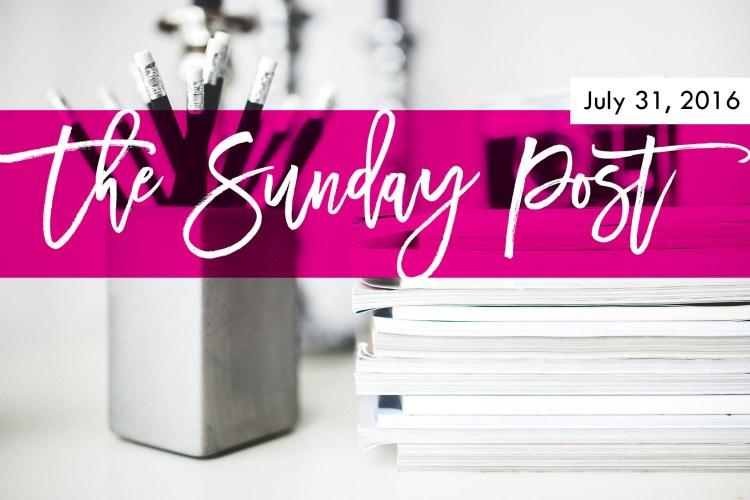 4. Sunday Post 7-31-2016