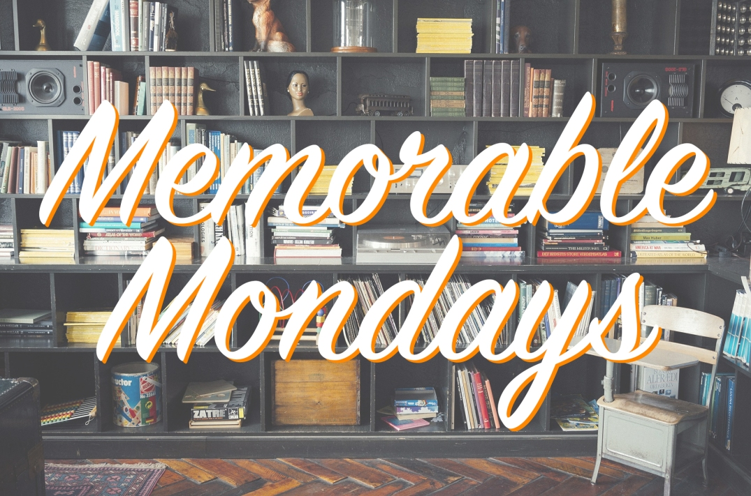 Memorable Mondays Main Image