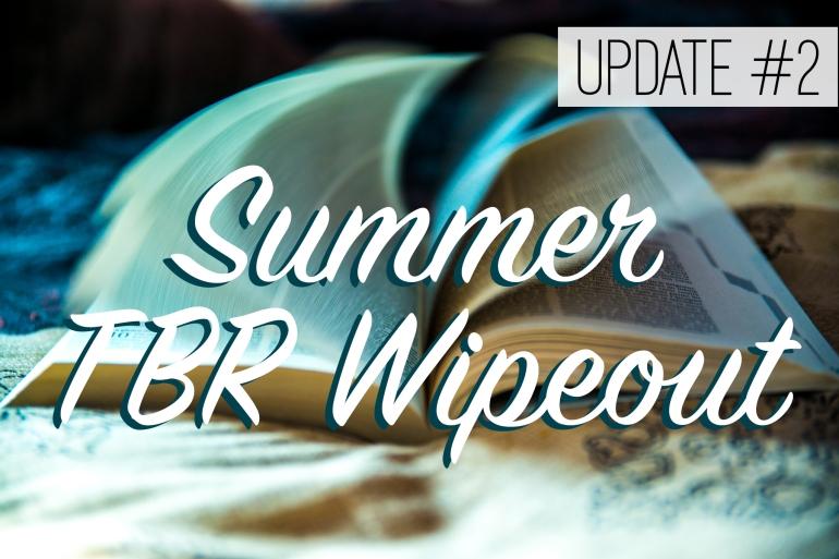 Summer TBR Wipeout Update 2