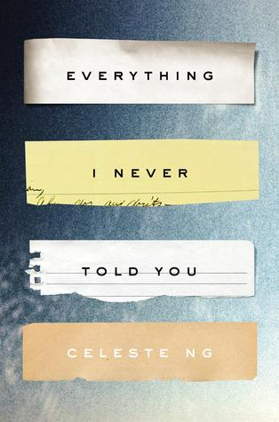 Everything I Never Told You Cover