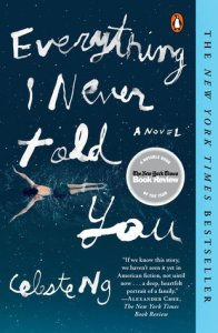 Book Cover - Everything I Never Told You by Celeste Ng