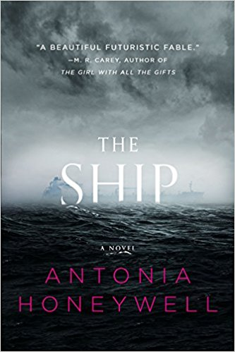 Book Cover - The Ship by Antonia Honeywell