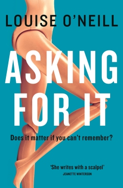 Book Cover - Asking For It by Louise O'Neill