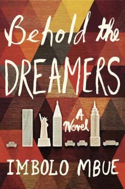 Book Cover - Behold the Dreamers by Imbolo Mbue