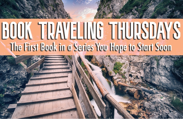 Book Traveling Thursdays - First Book In a Series