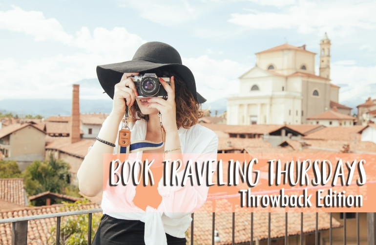Book Traveling Thursdays - Throwback Thursday