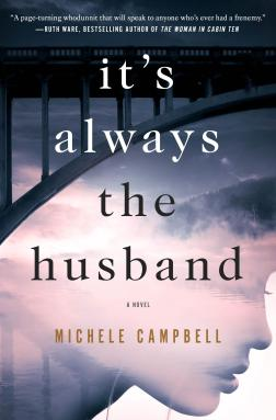 Book Cover - It's Always the Husband by Michele Campbell
