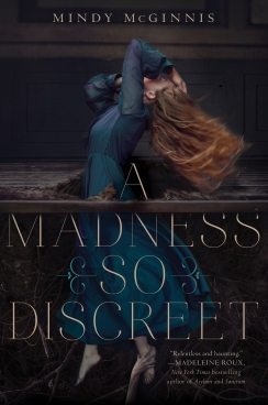 Book Cover - A Madness So Discreet by Mindy McGinnis