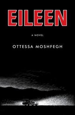 Book Cover - Eileen by Ottessa Moshfegh
