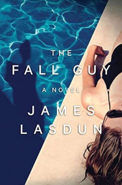 The Fall Guy by James Lasdun Book Cover