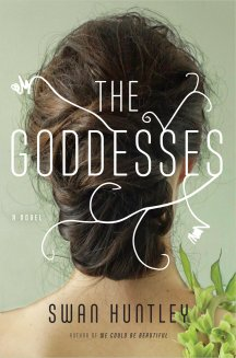 Book Cover - The Goddesses by Swan Huntley