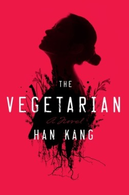 The Vegetarian by Han Kang Book Cover
