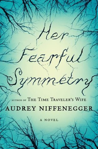 Her Fearful Symmetry - Hardcover Edition - Book Cover