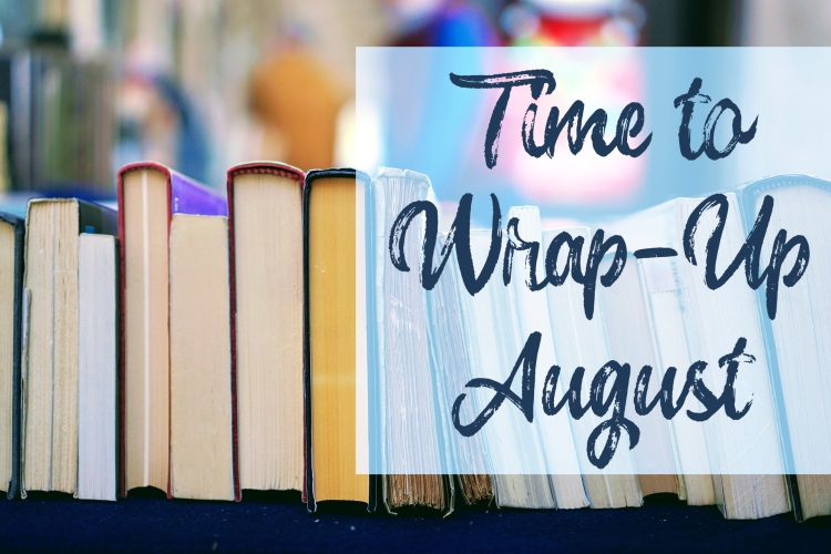 August Wrap-Up