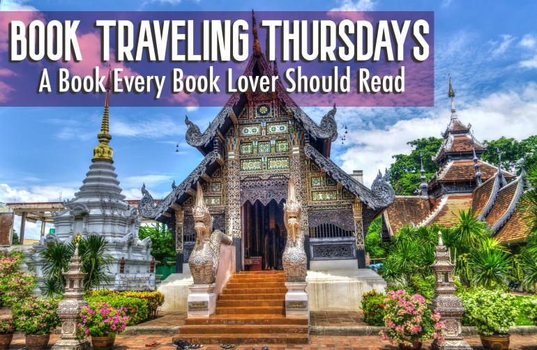 Book Traveling Thursdays - A Book Every Book Lover Should Read