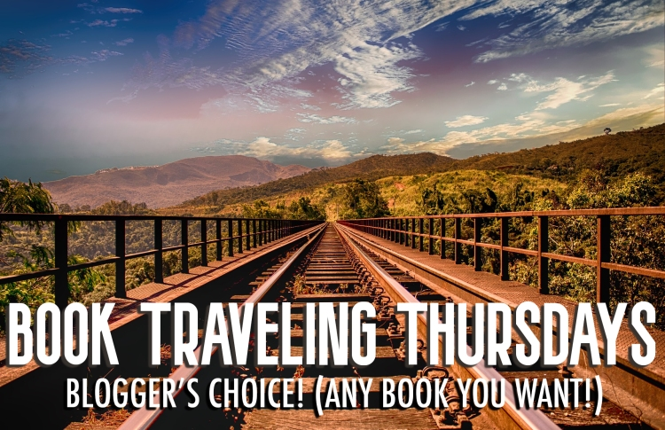 Book Traveling Thursdays - Blogger's Choice