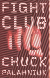 Fight Club by Chuck Palahniuk - Book Cover