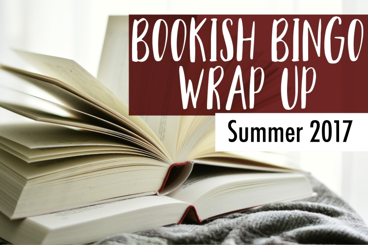 Summer 2017 -- Bookish Bingo Wrap-Up