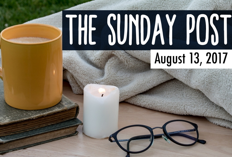 Sunday Post - 8-13-2017