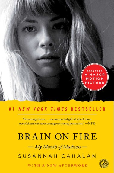 Book Cover - Brain on Fire by Susannah Cahalan
