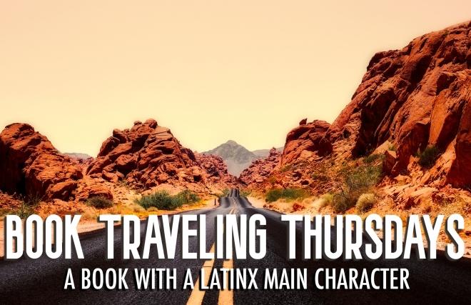 Book Traveling Thursdays - Latinx Main Character