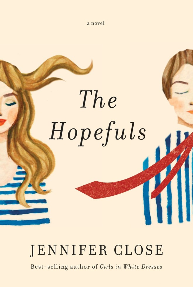 Book Cover - The Hopefuls by Jennifer Close