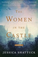 Book Cover - The Women in the Castle by Jessica Shattuck